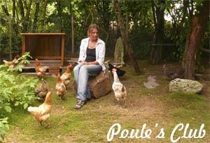Les poules de Poule's Club