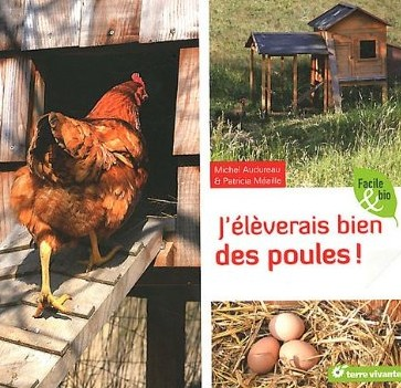 J'éleverais bien des poules - Michel Audureau