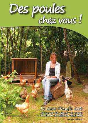 Des poules chez vous ! Le livre Poule's Club version papier