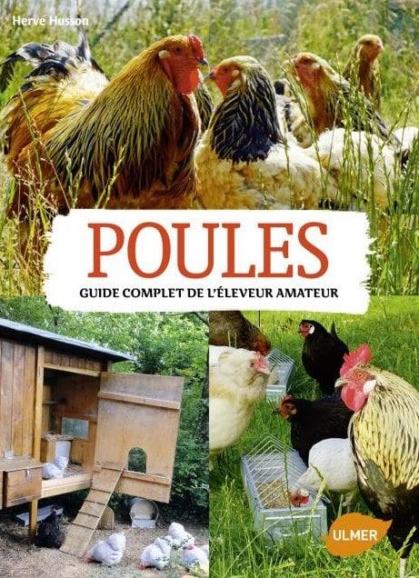 Poules guide complet de l 39 leveur amateur herv husson for Les maladies des poules