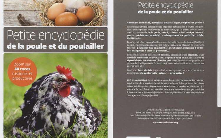 Petite encyclopédie de la poule et du poulailler -Michel Audureau