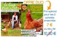 Offre  duo le Guide Poule's Club + le Guide Améliorer la ponte de ses poules pondeuses