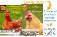 Offre duo le Guide Améliorer la ponte de ses poules pondeuses + Santé de nos poules, prévention et petits remèdes naturels
