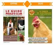 Offre duo le Guide Poule's Club + le Guide santé de nos poules prévention et petits remèdes naturels
