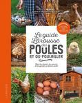 Le Guide Larousse des poules et du poulailler - Pascal Nuttall