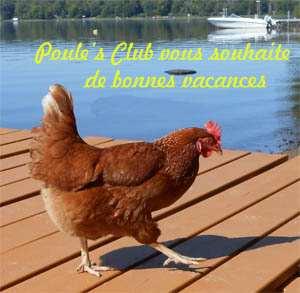 Poule's Club vous souhaite de bonnes vacances